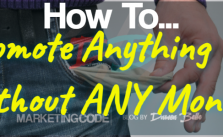The best ways to promote anything without any money